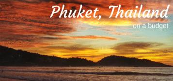 Phuket, Thailand on a Budget