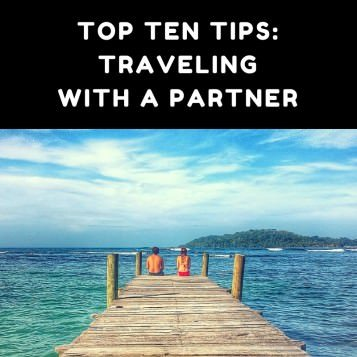 Tips for Traveling with a Partner