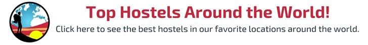 Best Hostels Around the World