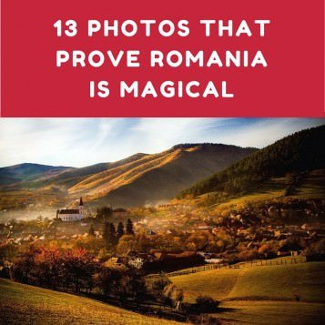 13 Photos That Prove Romania is Magical