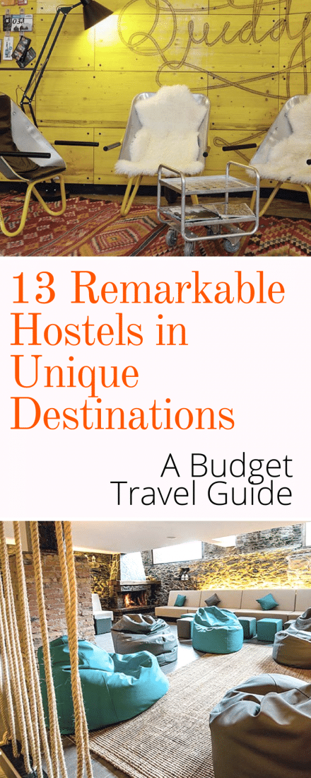 remarkable budget hostels in unique destinations