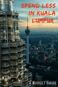 Kuala Lumpor on a budget