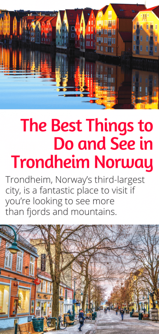 Trondheim Norway - Trondheim is Norway's third-largest city, and is a fantastic place to visit if you're looking to see more than just fjords and mountains. Here are the best things to do in Trondheim!