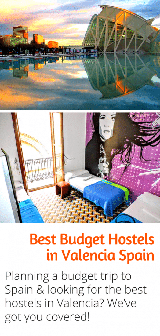 Best Budget Hostels in Valencia Spain - Save money and stay in some of the nicest hostels in Europe with our guide to the absolute best hostels in Valencia Spain! #budgettravel #valencia #spain #europe #travel