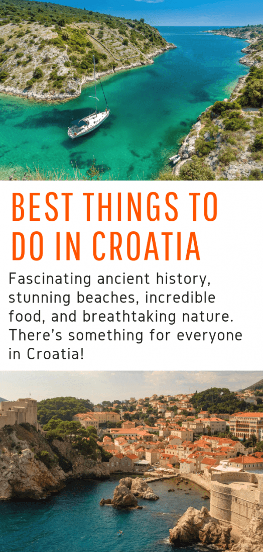 Looking for the best things to do in Croatia? The country is chocked full of fascinating ancient history, stunning beaches, incredible food, and breathtaking nature. Here are the top six things to do in Croatia! #croatia #dubrovnik #balkans #europe #travel
