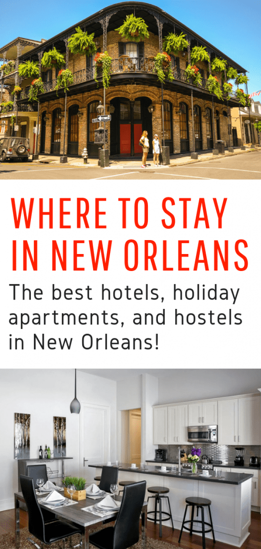 Trying to figure out where to stay in New Orleans? This guide to the best hotels, holiday apartments, and hostels in New Orleans is for you! #unitedstates #neworleans #louisiana #travel #hotels #hostels #holiday #vacation