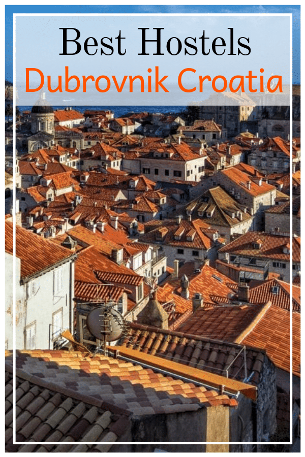 Best Budget Hostels in Dubrovnik Croatia - Traveling to Dubrovnik on a Budget? King's Landing isn't cheap, but this budget hostels guide will save you a pretty penny! #croatia #dubrovnik #balkans #europe #travel #europeantravel #kingslanding #GOT #hostels #besthostels #budgettravel