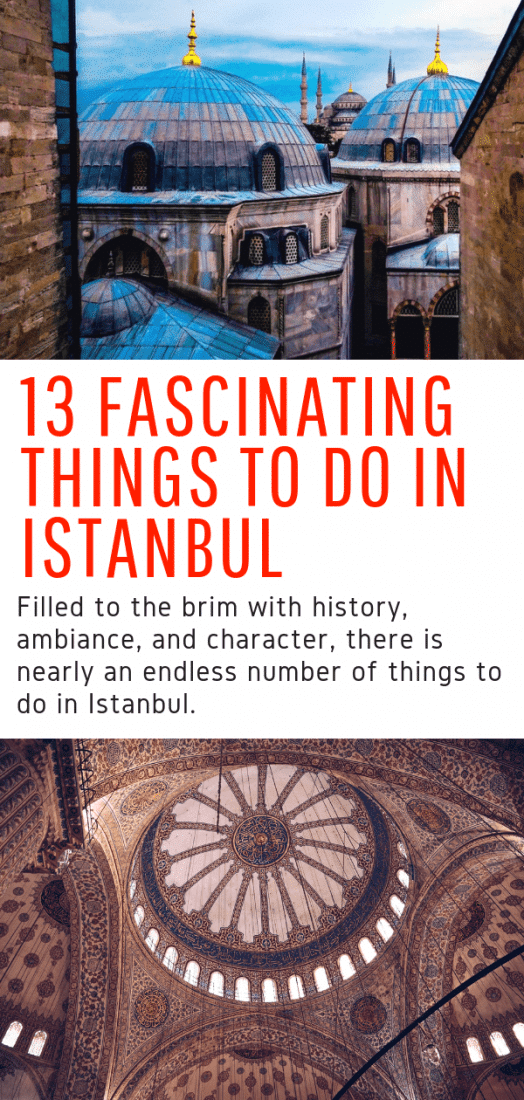 13 Things to Do in Istanbul - Looking for the best things to do in Istanbul Turkey? This guide is for you! The best places to visit and things to see in Istanbul all in one list! #istanbul #turkey #europe #travel