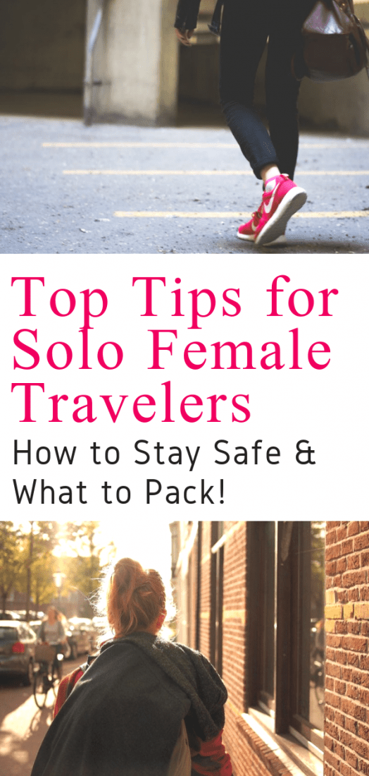 Top Tips for Solo Female Travelers - How to stay safe as a solo female traveler. Plus what to pack as a female traveler. For essential solo female travel tips click here. #femaletravel #solofemaletrael #packingtips #packinglist #traveltips #travelpacking