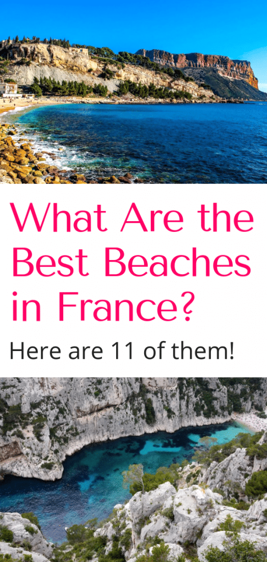 Planning your summer vacation in France? Here are 18 of the best beaches in France for sun and fun! Including some of the best known beaches to off the beaten path ones. Click here to plan your French beach vacation today! #europe #beaches #france #nice #biarritz #corsica #etretat #cassis #calanques