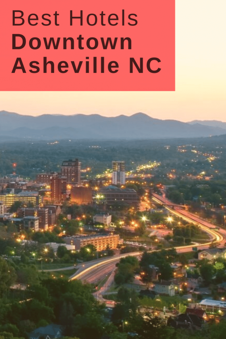 Visiting Asheville soon? Want to find the best hotels in Downtown Asheville NC? Then this guide is for you!