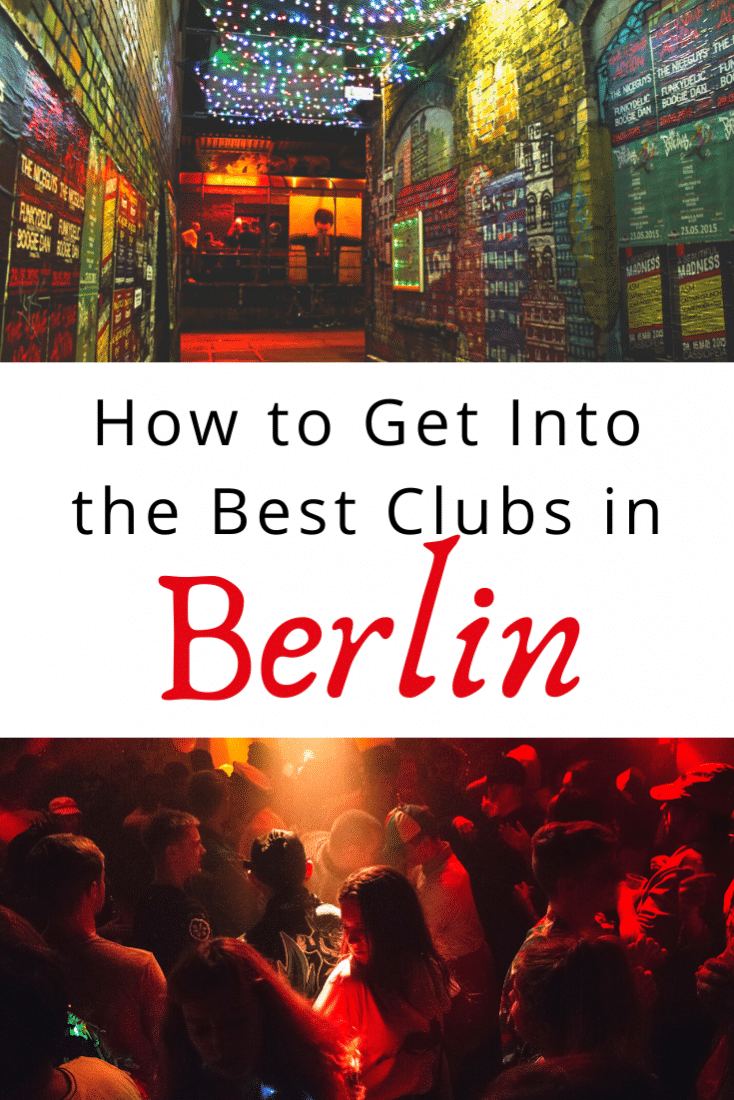 Berlin is one of the best nightlife destinations in the world. It's no surprise that doormen are notorious for turning away hopeful partygoers. Here's everything you need to know to party in Berlin and get past the doorman at the best nightclubs in the city!