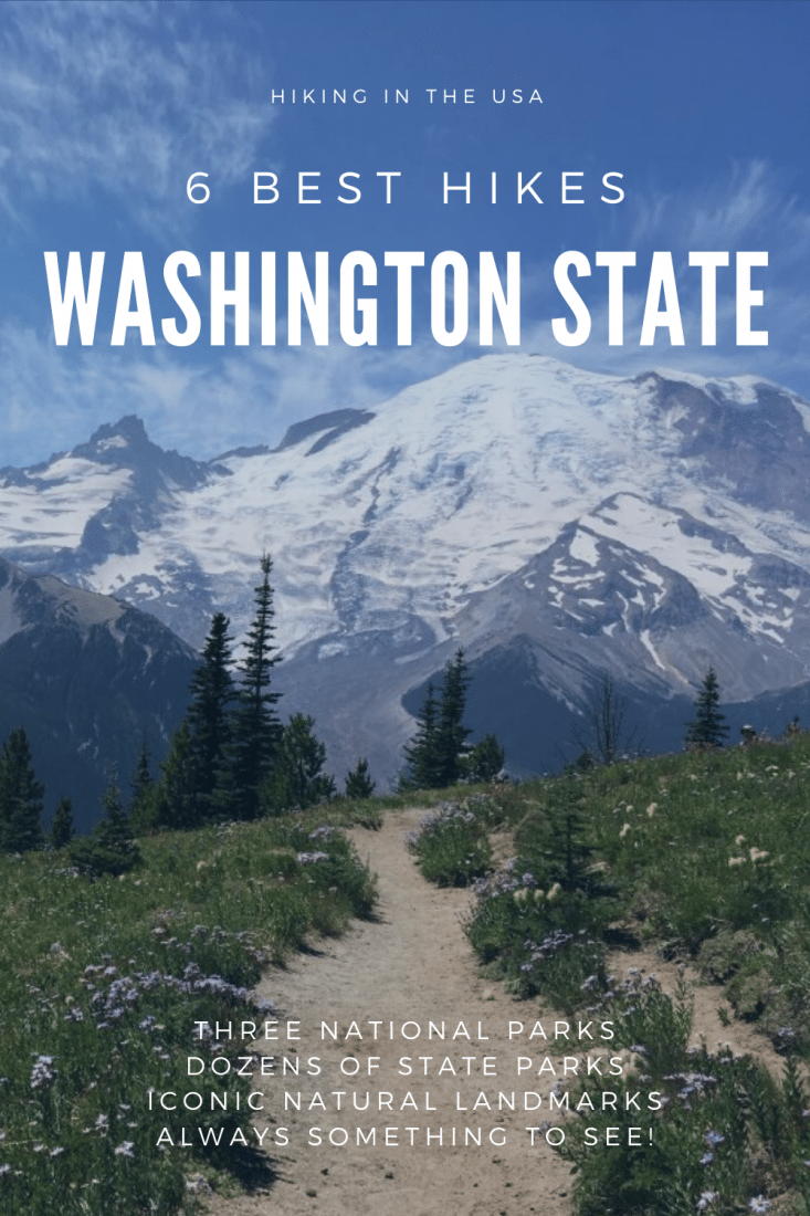 Ready to go hiking in Washington State? You've made a great choice. With three national parks, dozens of state parks, and loads of iconic landmarks, Washington state is an awesome hiking destination. Here are 6 of the best hikes in Washington State!